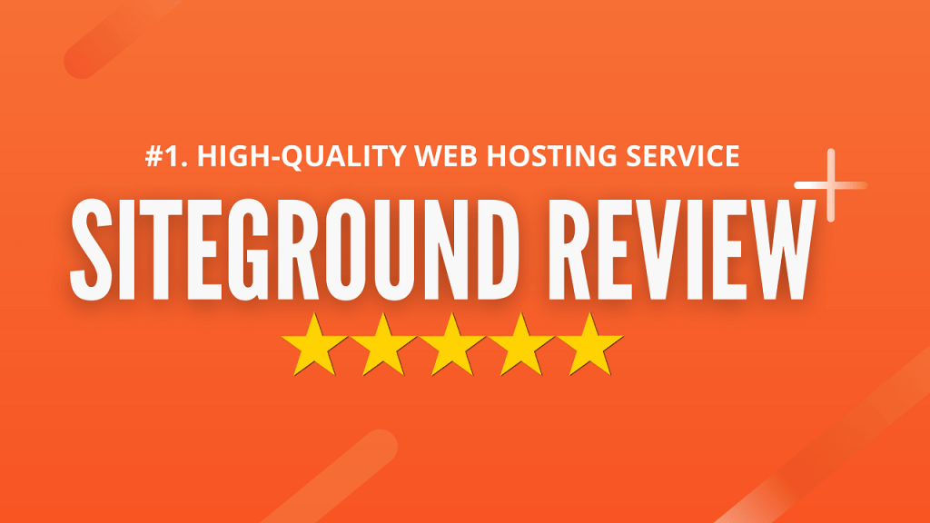 siteground reviews 2021 for WordPress blog