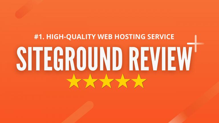 siteground reviews 2021 for WordPress blog