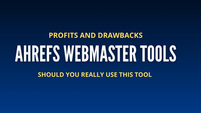 ahrefs webmaster tools review