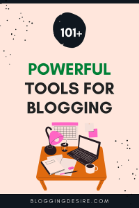 best blogging resources and tools